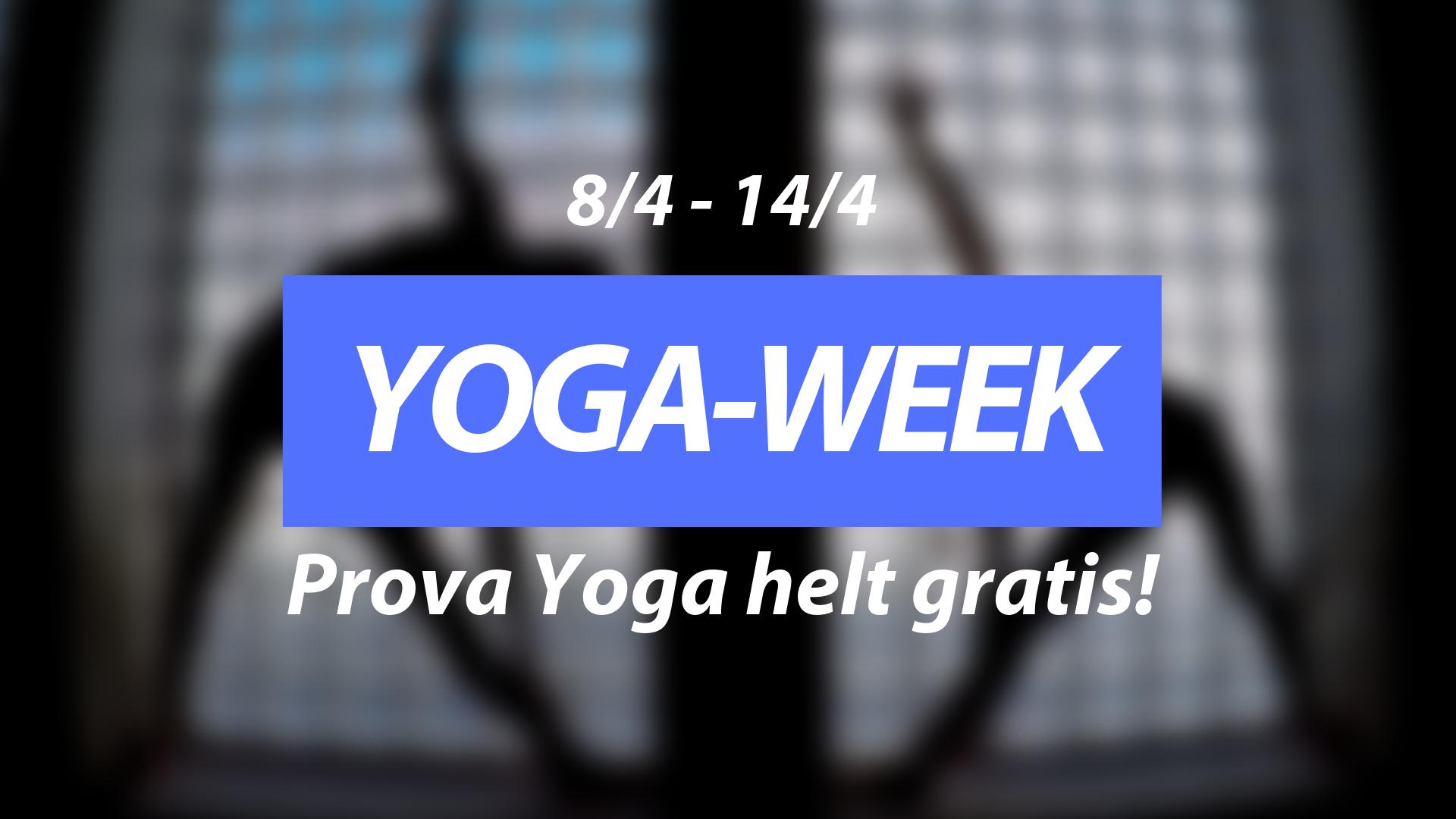 YOGA-WEEK 8/4 – 14/4